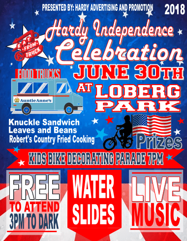 Hardy Independence Celebration June 30 at Loberg Park in Hardy!!