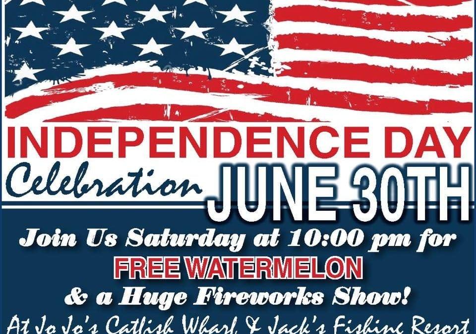 Independence Day Celebration TONIGHT June 30 at JoJo's Catfish & Jack's Fishing Resort!