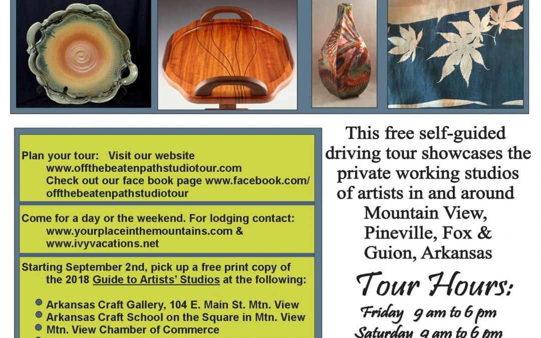 The Off the Beaten Path Studio Tour is a free self-guided driving tour of the private working studios of artists located within 30 miles of the courthouse square in Mountain View. The tour, now in its 17th year, will take place on September 14. 15 & 16, 2018. Mark your calendars and make your reservations now! Check out www.yourplaceinthemountains.com and Ivyvacations.net.