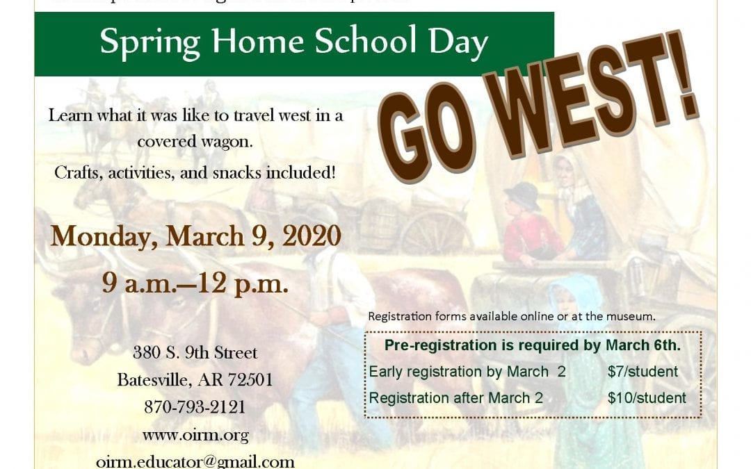"Old Independence Regional Museum to Host ""Go West!"" Spring Homeschool Day"