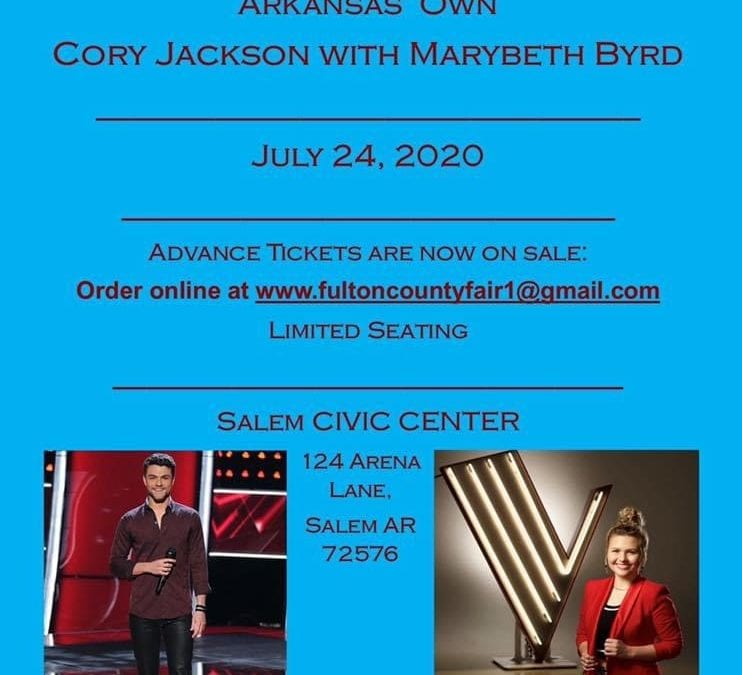 Tickets are now on sale for Arkansas' own 2019 Voice Contestants Cory Jackson and Marybeth Byrd Concert scheduled for July 24th at the Salem Civic Center located at the Fulton County Fairgrounds in Salem Arkansas
